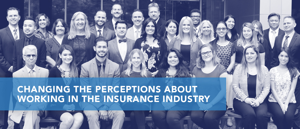 Changing the Perceptions about Working in the Insurance Industry