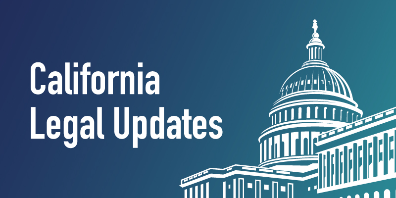 California Legal Updates