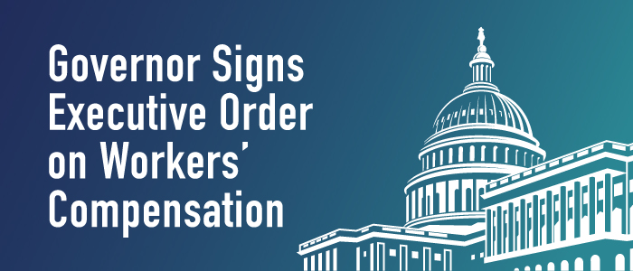Governor Signs Executive Order on Workers' Compensation