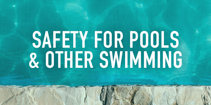 Safety for Pools and Other Swimming